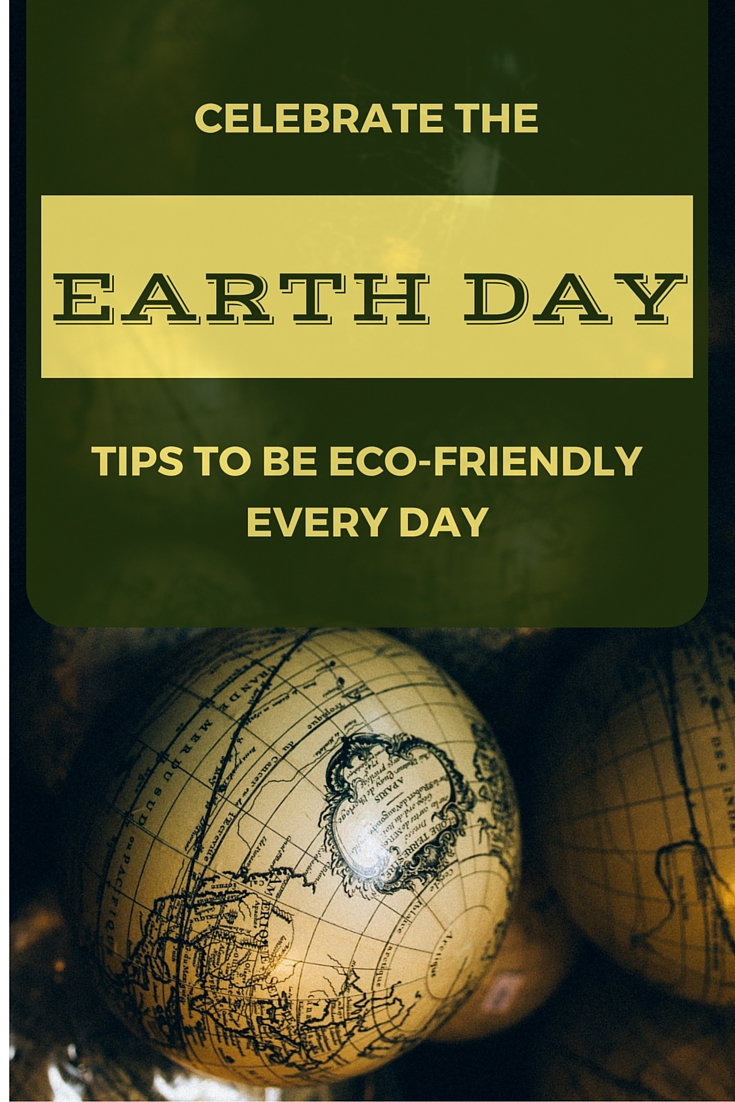 Earth Day- Eco-Friendly Things to Do to Help Our Environment