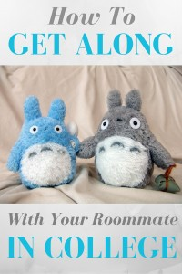 how to get along with your roommate